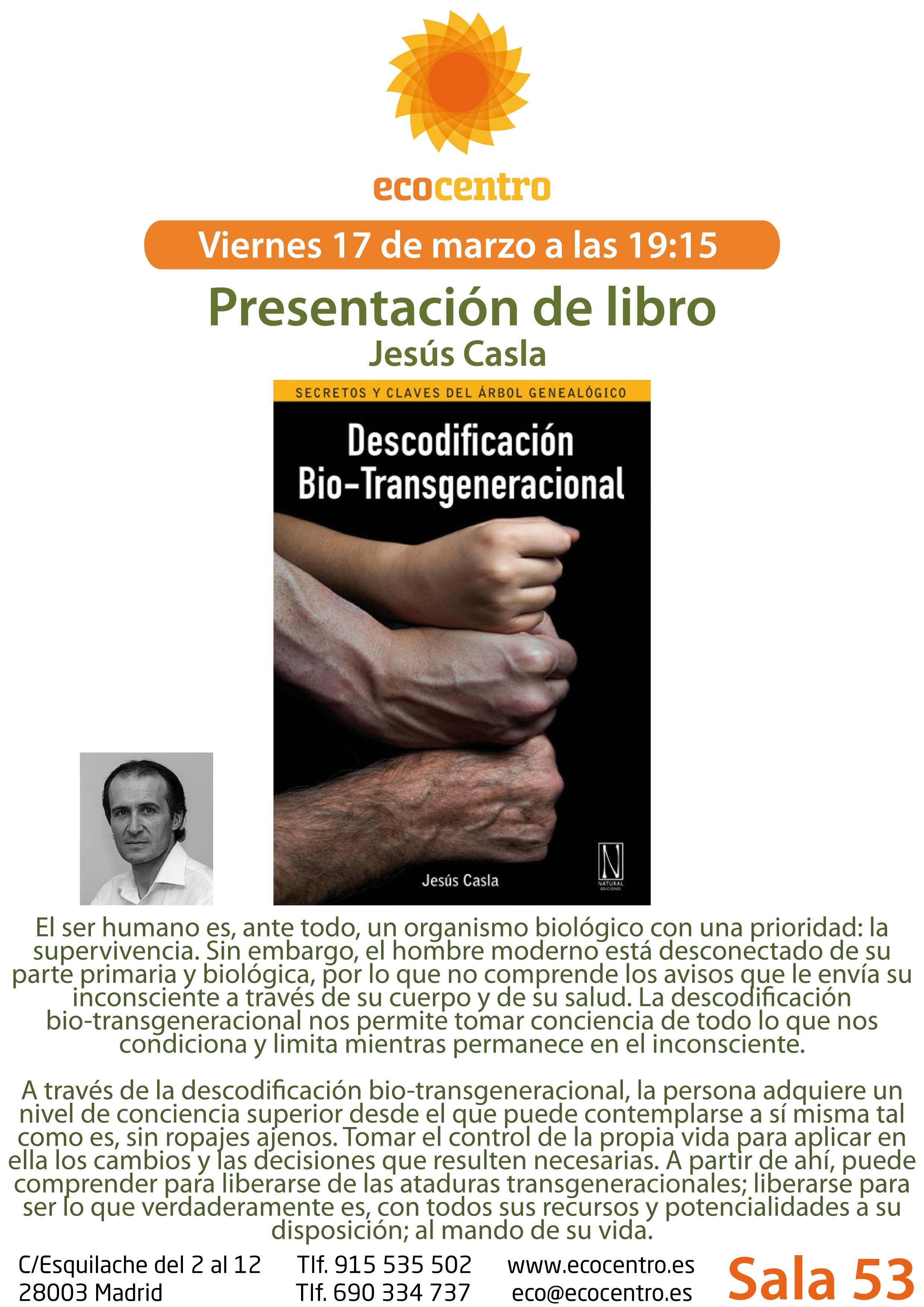 Descodificación Bio-Transgeneracional, secretos y claves del árbol genealógico, de Jesús Casla